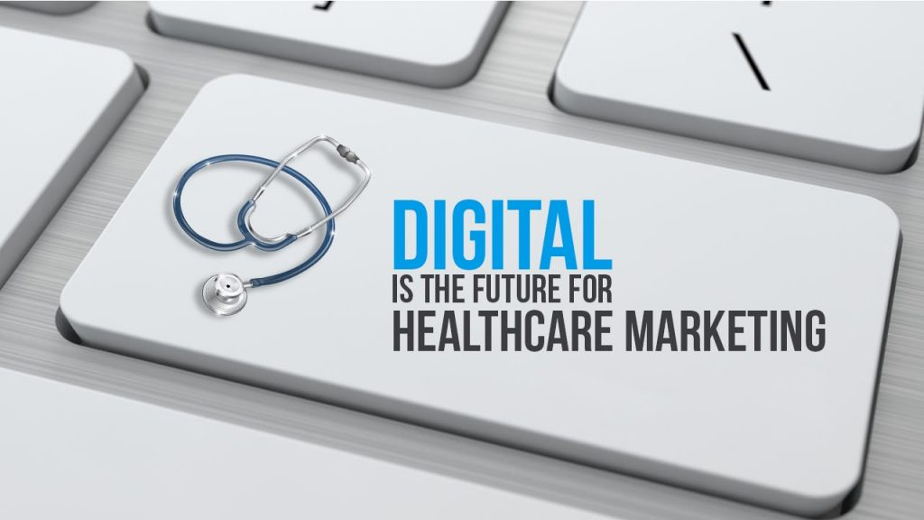 digital marketing trends in healthcare